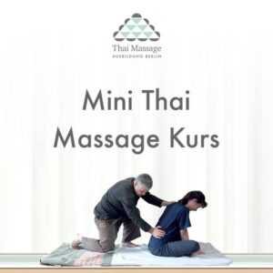 tma berlin Thai Massage Kurs Mini