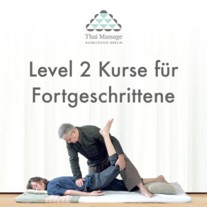 Level 2 Thaimassage Ausbildung Berlin