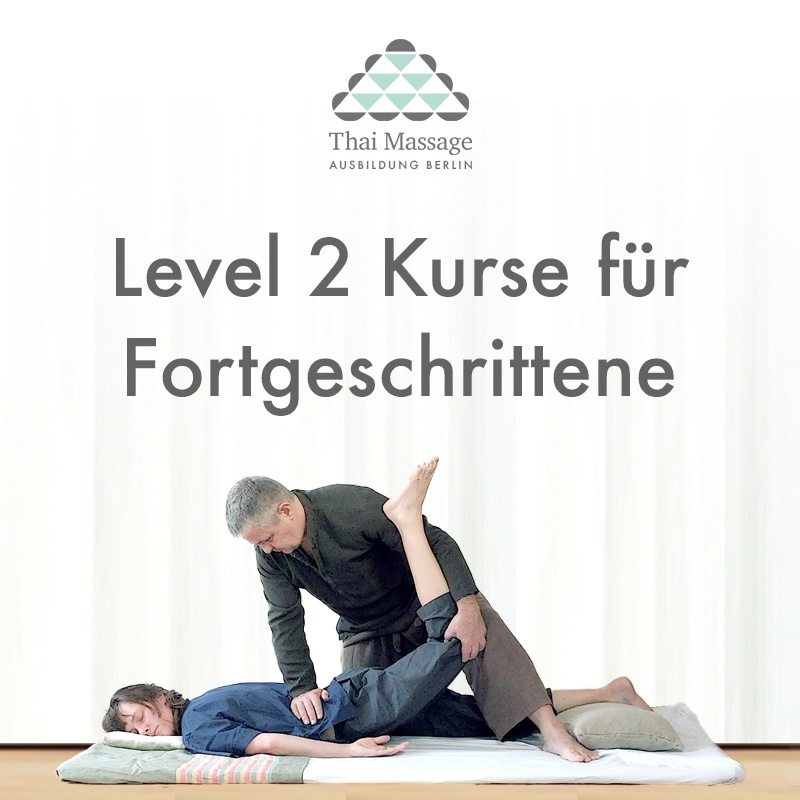 thai massage level 2 fortgeschritten. Black Bedroom Furniture Sets. Home Design Ideas